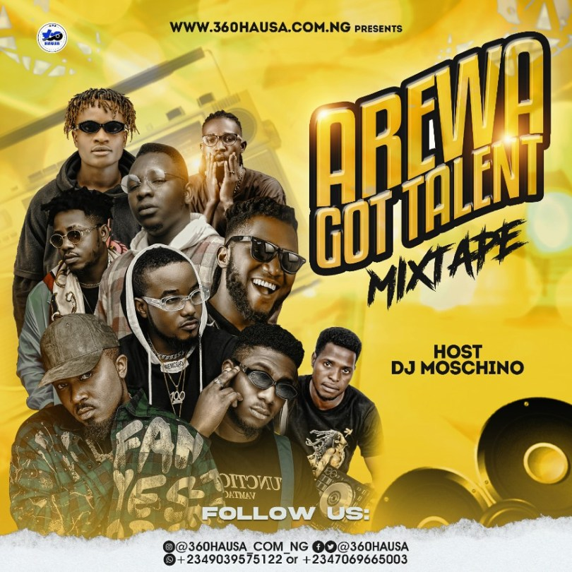 MIXTAPE: 360Hausa - Arewa Got Talent Mix Vol.1 (Hosted By. Dj Moschino)