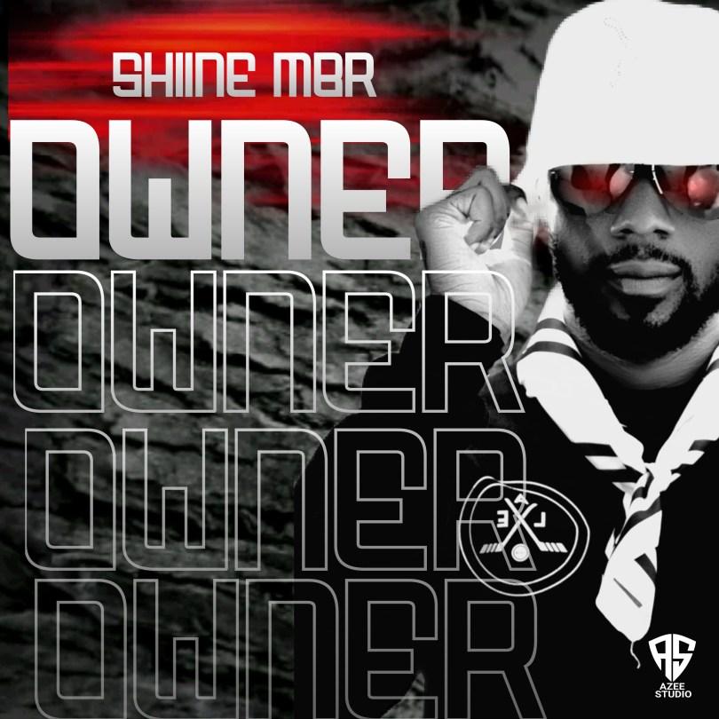 MUSIC: Shiine MBR - Owner