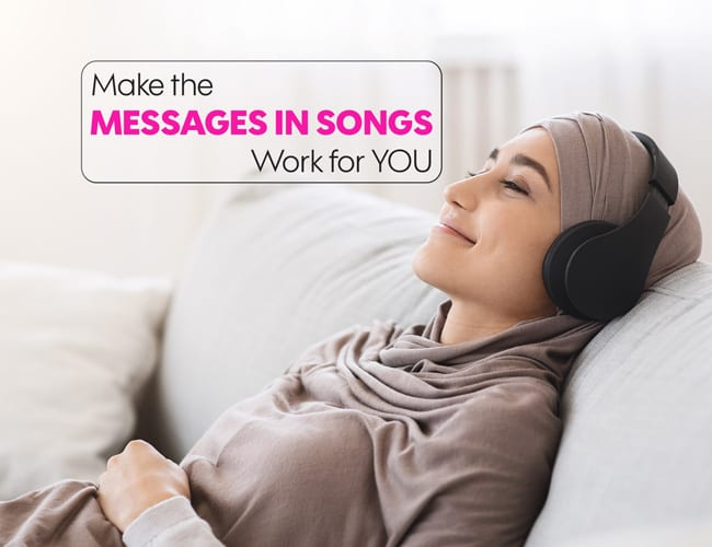Video: Make the Messages in Songs Work for You