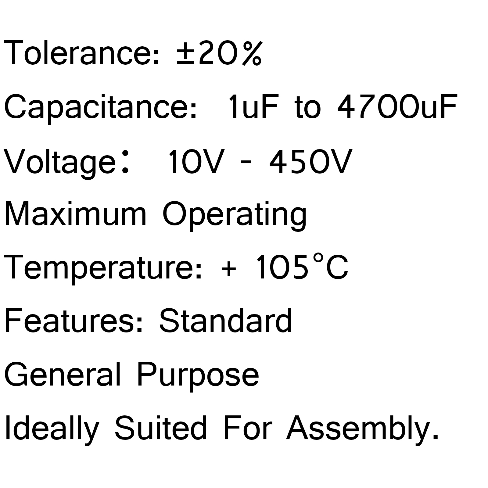 Radial Electrolytic Capacitor Wide Range Of Value Amp Voltage