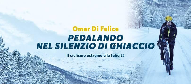 """""""Pedalando nel silenzio di ghiaccio"""" di Omar Di Felice"""