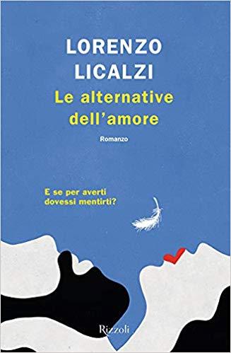 Le alternative dell'amore di Lorenzo Licalzi