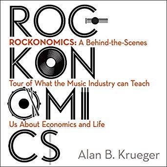 Rockonomics di Alan B. Krueger