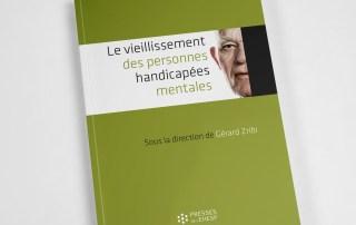 Publication Le vieillissement des personnes handicapées mentales par Gérard Zribi