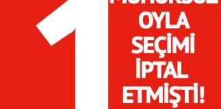 AKP'nin '1 Mühürsüz Oy İtirazı' Seçim Tekrarlattı