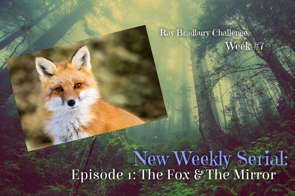 Ray Bradbury Challenge – Week #7