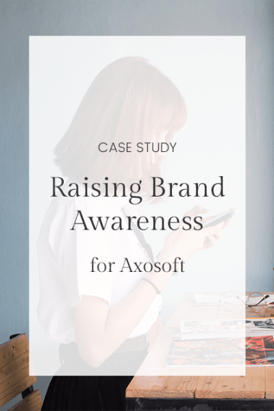 Case Study: Raising Brand Awareness at Axosoft