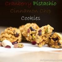 Cranberry Pistachio Cinnamon Chip Cookies