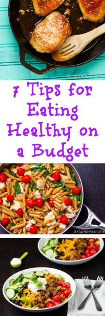 7 Tips for Eating Healthy on a Budget: Healthy eating does not have to mean huge grocery bills. Follow these 7 tips to learn how to eat healthy while still keeping your bank account in check.