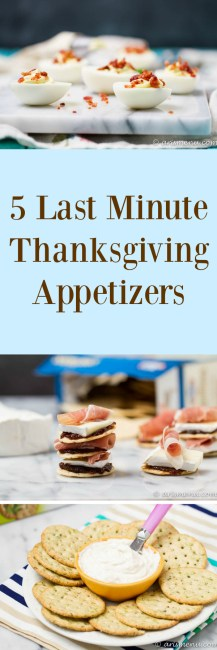 5 Last Minute Thanksgiving Appetizers: Perfect, easy appetizers to add to your Thanksgiving menu