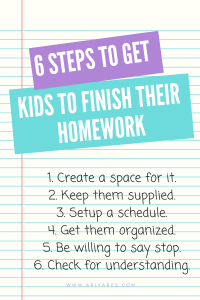 6 Steps to Get Your Kids to Finish Their Homework