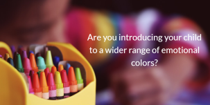 Crayon box - emotions - Are you introducing your child to a wider range of emotional colors?