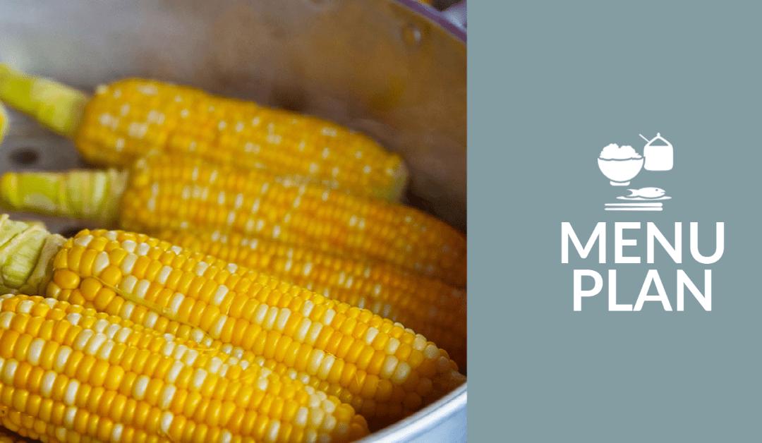 Menu Plan – Week of August 22: Wait, No Leftovers?!