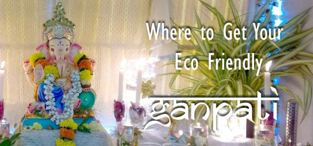 Where To Get Your Eco Friendly Ganpati