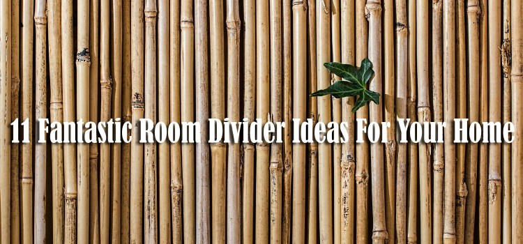 11 Fantastic Room Divider Ideas For Your Home