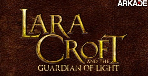 Lara Croft and the Guardian of Light é anunciado