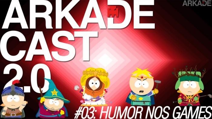 ArkadeCast 2.0 Episódio #03: Discutindo o Humor nos Videogames