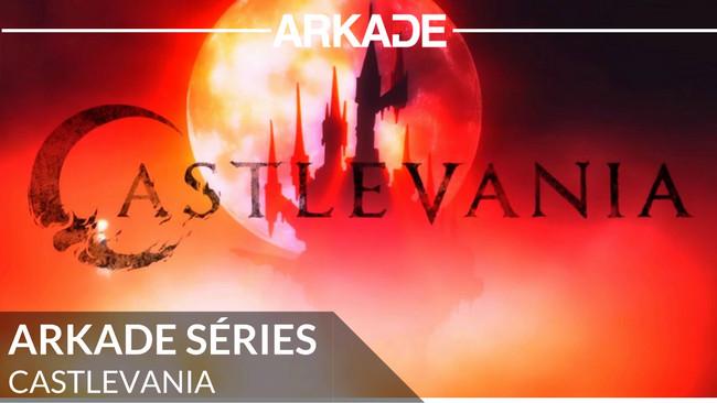 Arkade Séries: Drácula ressurge novamente, mas agora na série animada de Castlevania na Netflix