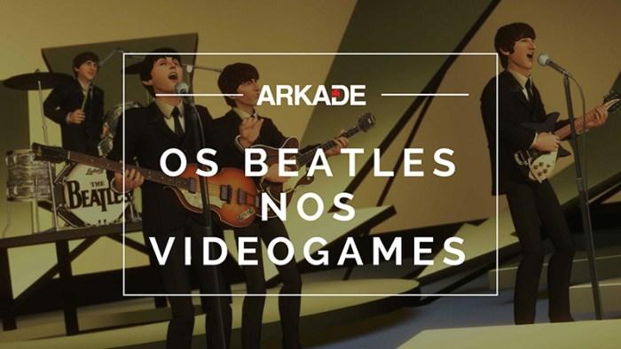 Rock and Games: Os Beatles e suas referências nos videogames