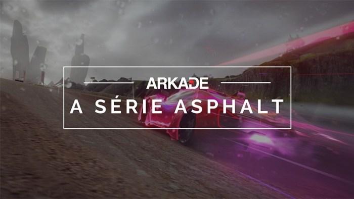 Arkade Speed - Relembre a história de Asphalt, com suas corridas que marcaram os celulares!