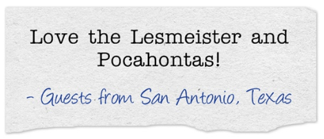 "Guest comment, ""Love the Lesmeister and Pocahontas!"""