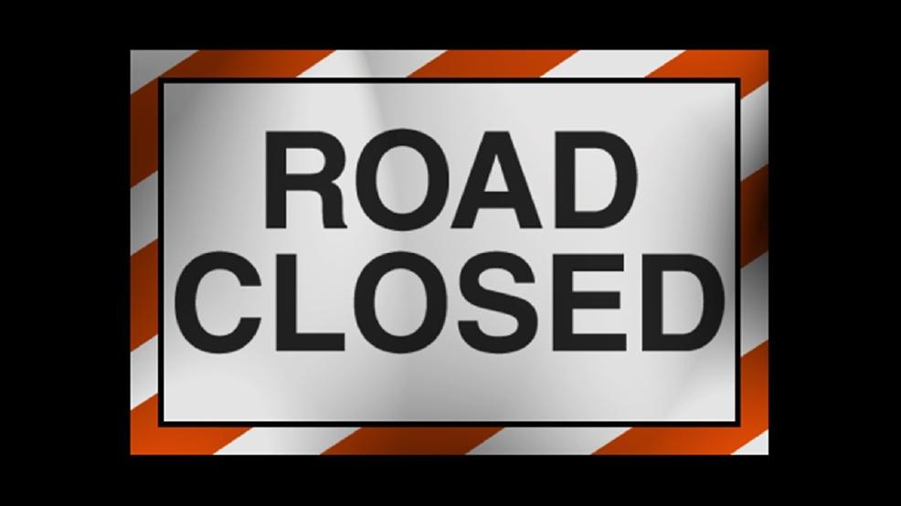 Road Closed generic_1516196212313.jpg.jpg