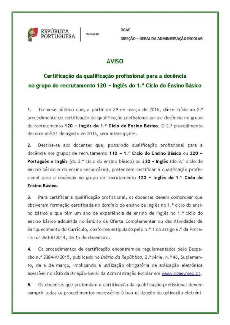 Aviso de Abertura do 2.º procedimento de certificação da qualificação profissional para a docência no grupo de recrutamento 120_Página_1