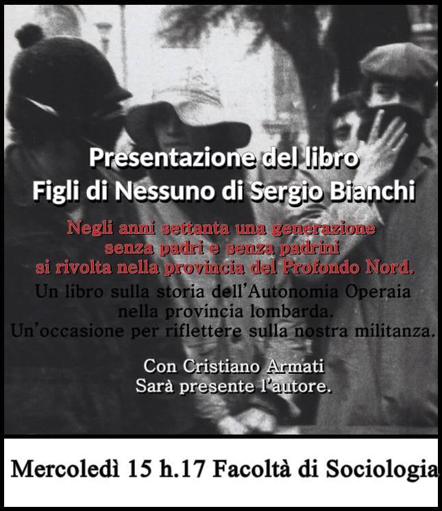 """Presentazione di """"Figli di nessuno"""" di Sergio Bianchi"""