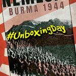 #UnboxingDay! Nemesis: Burma 1944 by Legion Wargames
