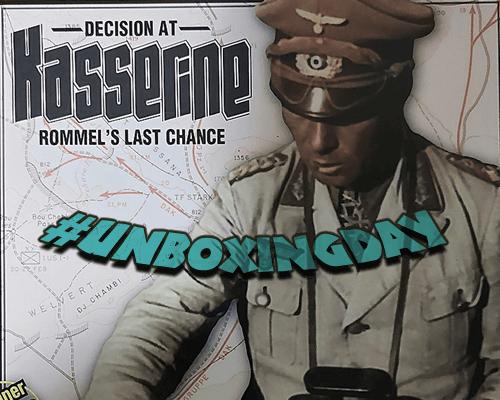 #UnboxingDay – Decision at Kasserine : Rommel's Last Chance