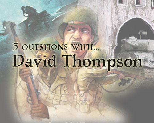 5 Questions with…   David Thompson