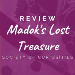 Society of Curiosities – Madok's Lost Treasure [REVIEW]
