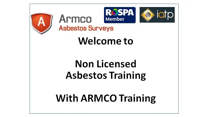 Non Licensed Asbestos Training - armco asbestos training course