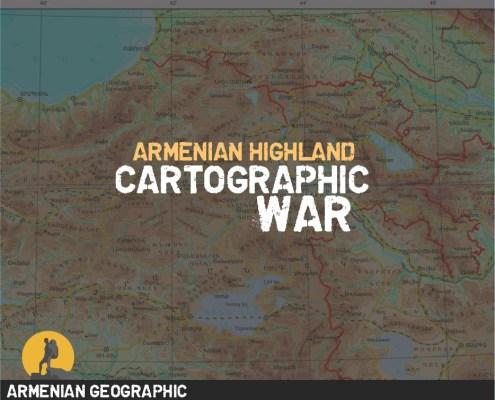 Armenian Highland - Cartographic war