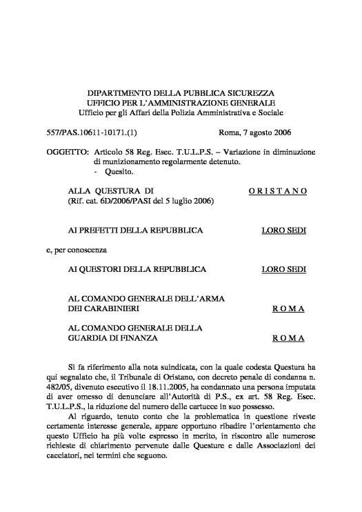 Circolare 557/PAS.10611-10171.(1) del 7 agosto 2006 - Articolo 58 Reg. Esec. T.U.L.P.S. - Variazione in dimunuzione di munizionamento regolarmente detenuto
