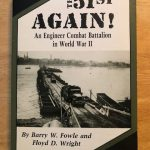 The 51st Again An Engineer Combat Battalion in World War II rotated