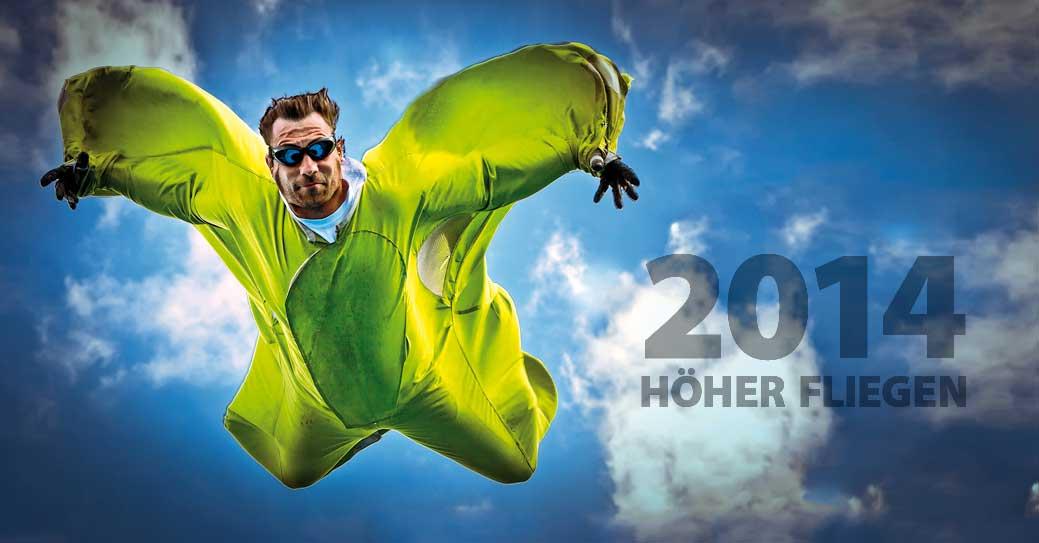 Höher fliegen im Jahr 2014
