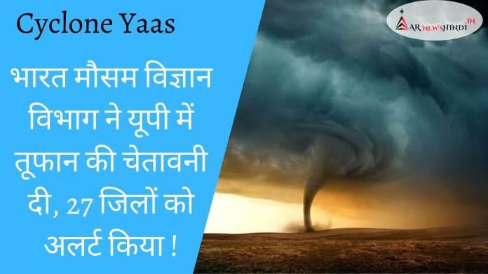 Cyclone Yaas India Meteorological Department
