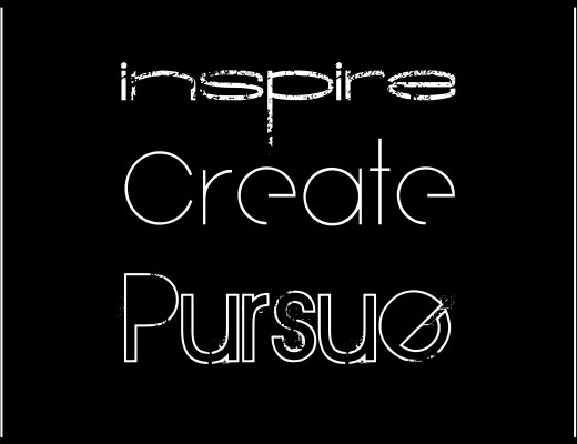 inspire create pursue quote black on white