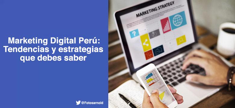 marketing-digital-peru-tendencias-estrategias