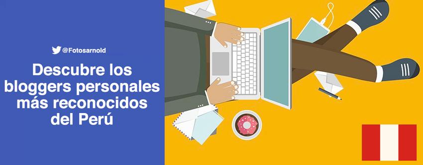 bloggers y blogs personales peru
