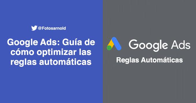 google ads reglas automaticas