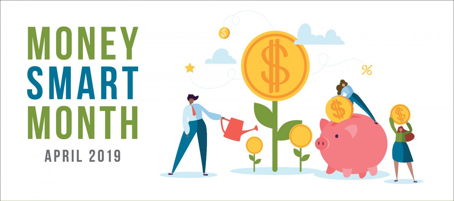 Money Smart Month April 2019
