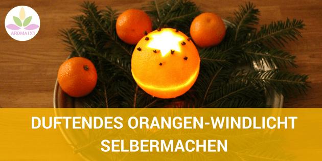 Orangen Windlicht selbermachen