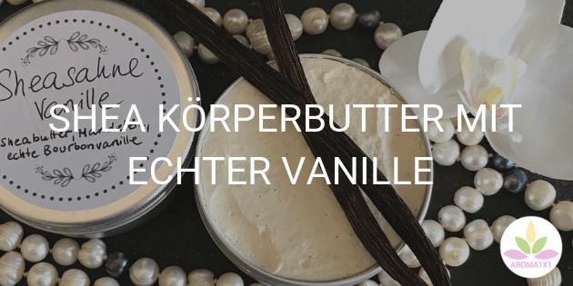 Shea Körper Butter selber machen