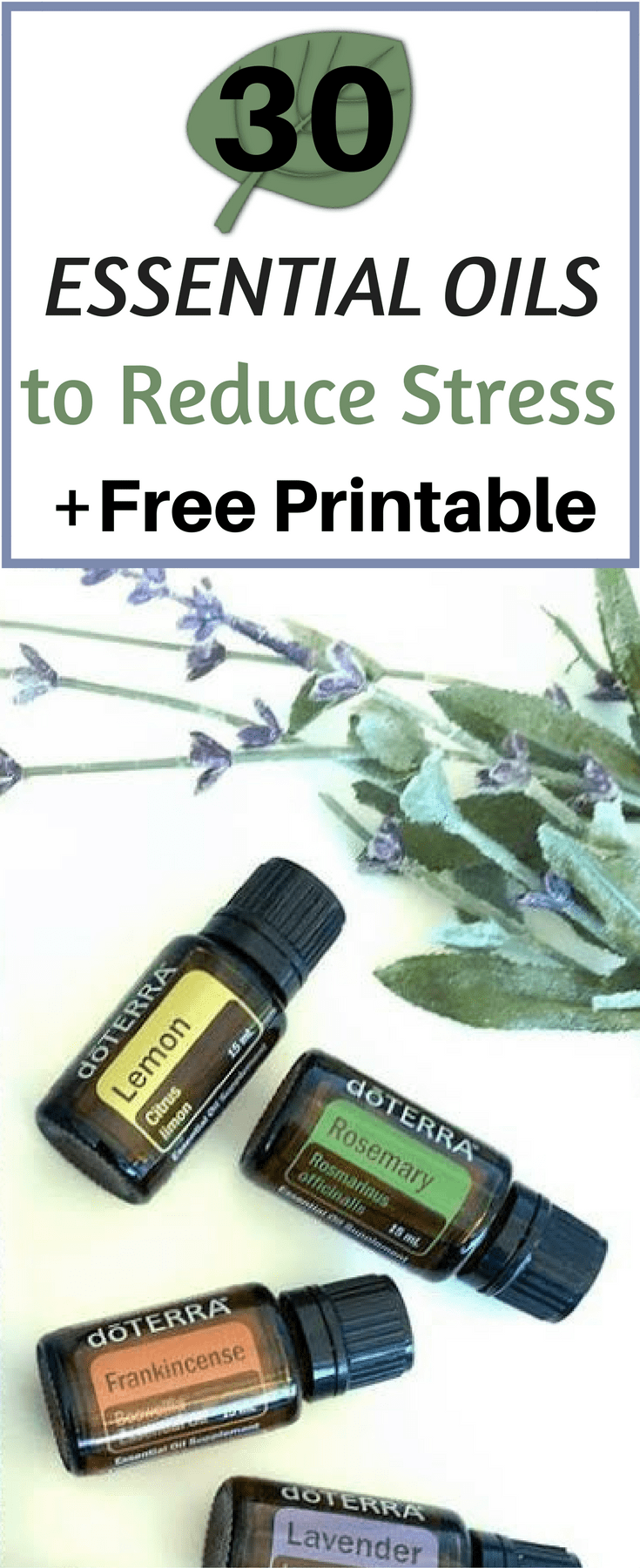 Get your free printable of 30 essential oils to reduce stress!