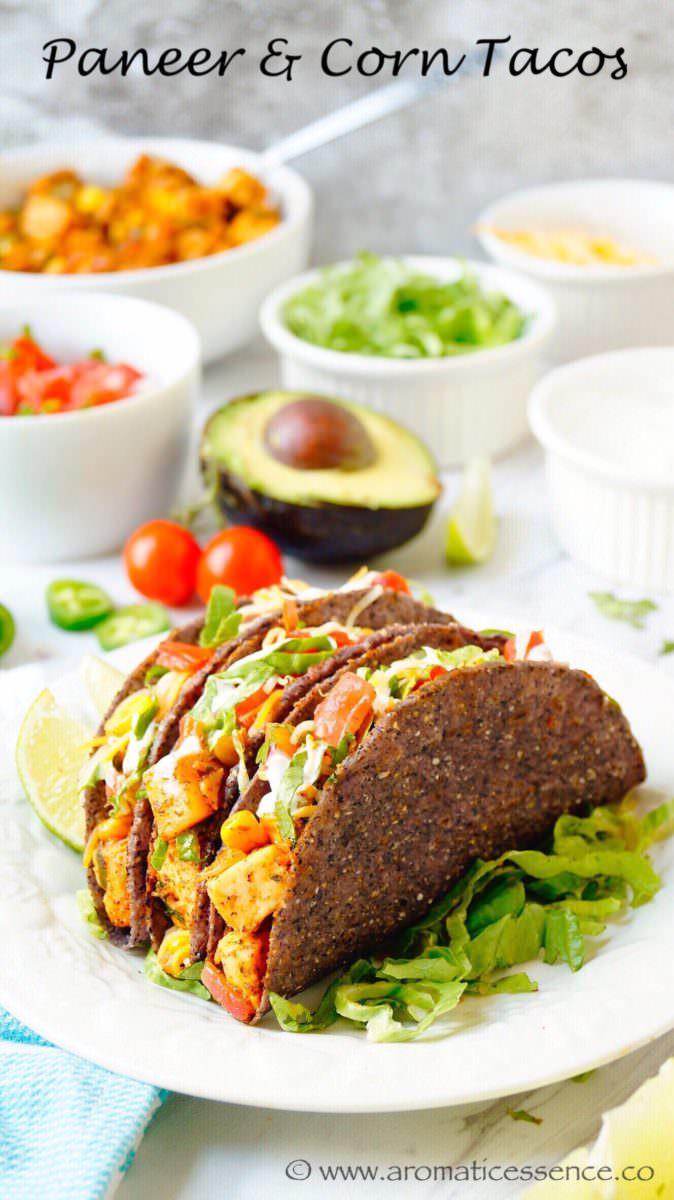 Paneer & corn tacos, an Indo-Mexican fusion