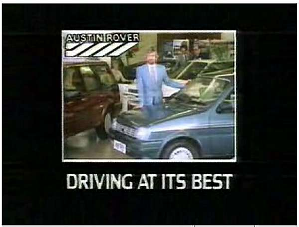 Noel Edmonds was the face of Austin-Rover in 1984/85...