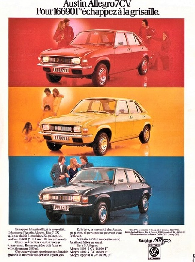 The Series 1 Allegro 1300 in France 'Break away from the dreary'. Competitive pricing was always emphasised.