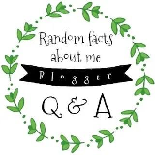 Random Facts About Me – Blogger Q & A